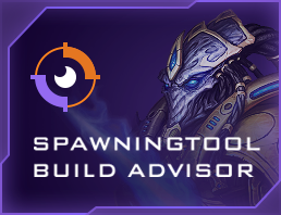 Spawning Tool Build Advisor
